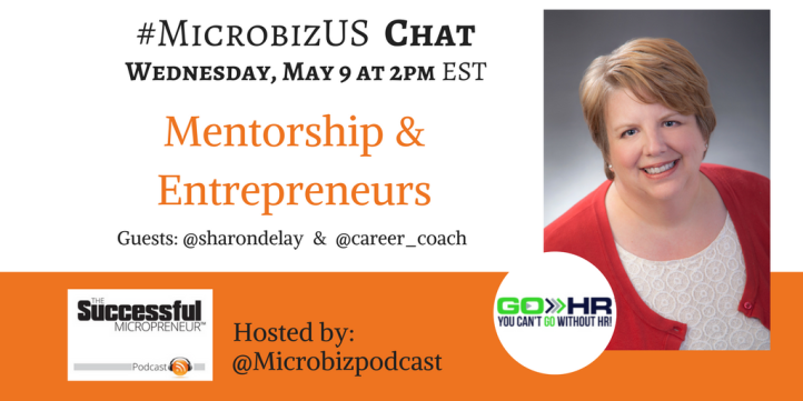 #MIcrobizUS Twitter chat graphic Mentorship & Entrepreneurs May 9 at 2pm EST