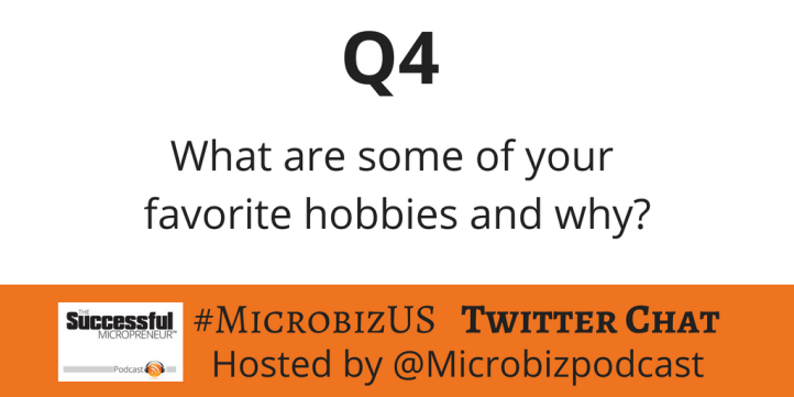 The graphic for Question 4 of the #MicrobizUS Twitter Chat on Achieving Better Work-Life Balance