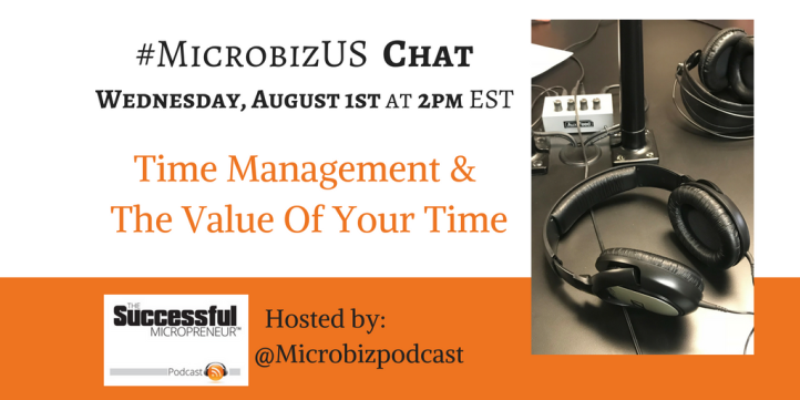 The graphic for the #MicrobizUS Chat on Time Management and The Value of your time