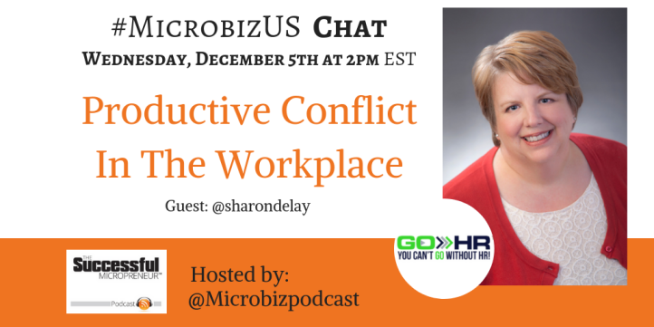 Graphic for #MicrobizUS Twitter Chat WEDNESDAY 2PM - Productive conflict